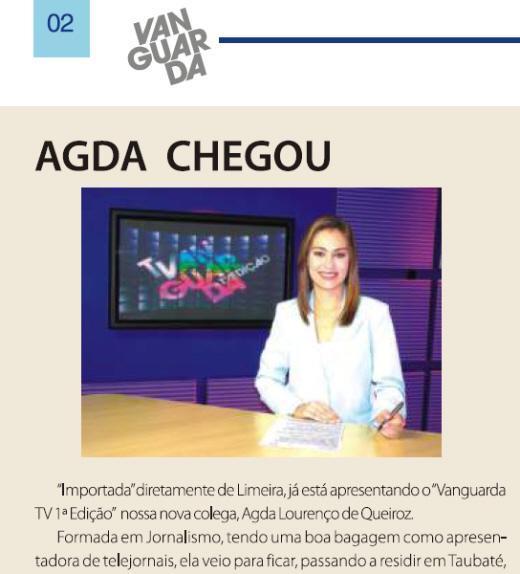 Agda Queiroz é apresentada pela emissora de Boni (Foto: Reprodução Informativo TV Vanguarda)