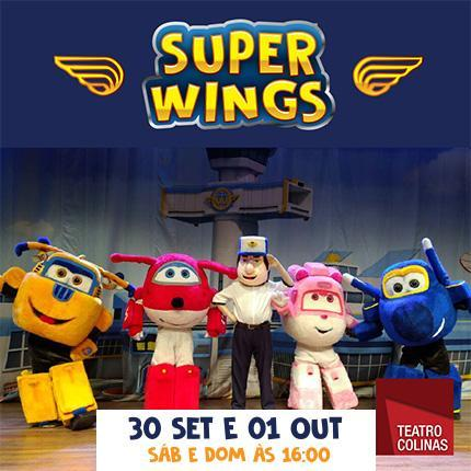 Super Wings Teatro Colinas